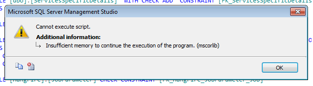 Cannot execute script: Insufficient memory to continue the execution of the program
